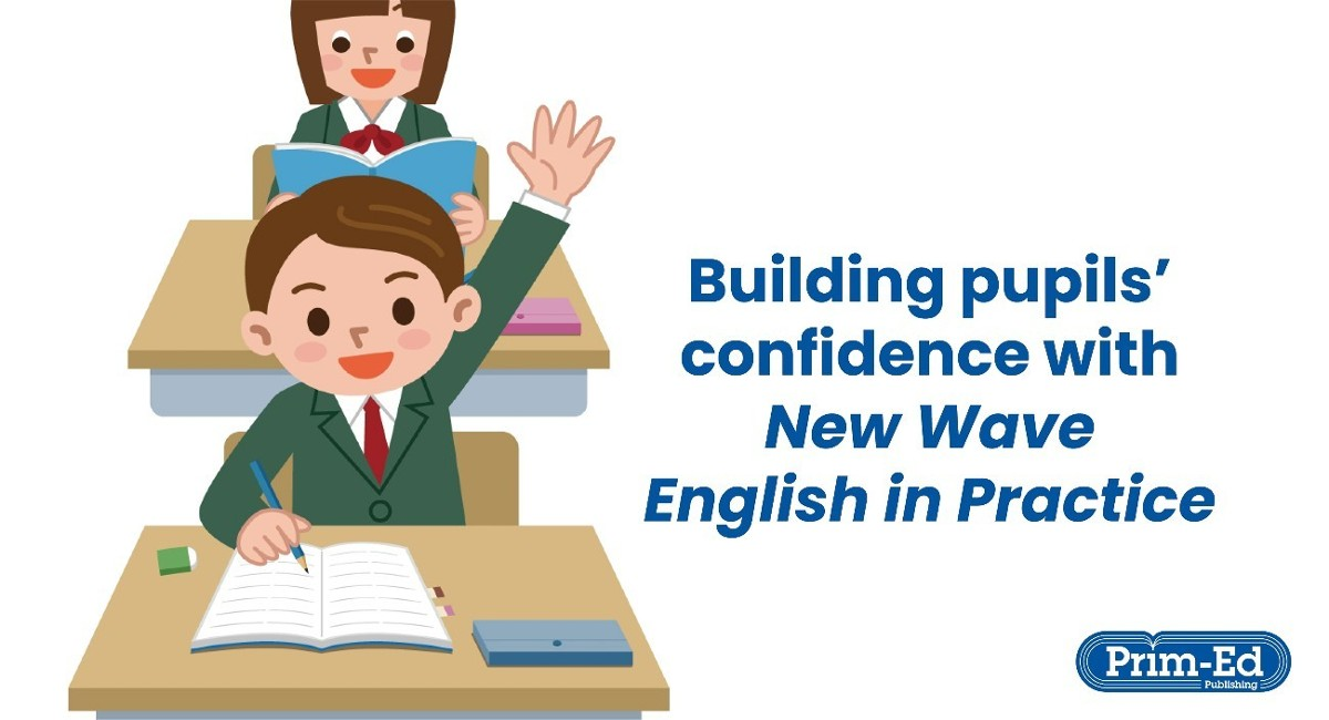 Build pupils' confidence with New Wave English in Practice