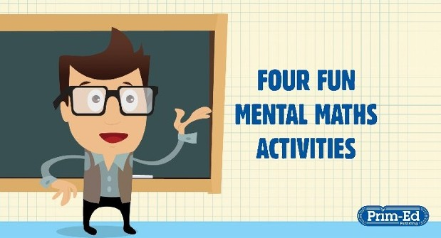 Fun Mental Maths Activities For Your Class