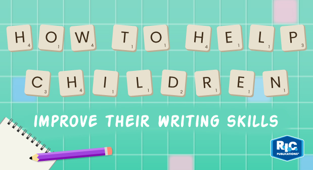 How to help children improve their writing skills