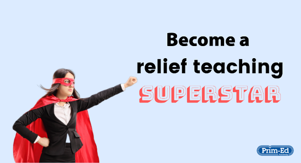 It's time to be a relief teaching superstar!